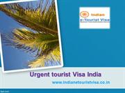 Quick Urgent tourist Visa India at www.indianetouristvisa.co.in