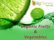 Organic fruits & Vegetables Online Delivery