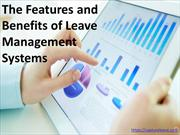 The Features and Benefits of Leave Management Systems