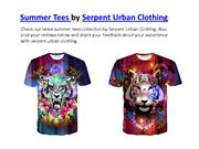 Summer Tees by Serpent Urban Clothing