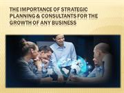 Strategic Planning & Consultants for the Growth of any Business