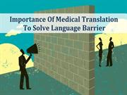 Importance Of Medical Translation To Solve Language Barrier