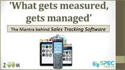 'What gets measured, gets managed' – The Mantra behind Sales Tracking