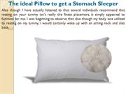 The ideal Pillow to get a Stomach Sleeper