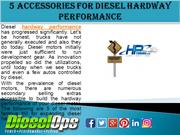 5 Accessories for Diesel hardway Performance