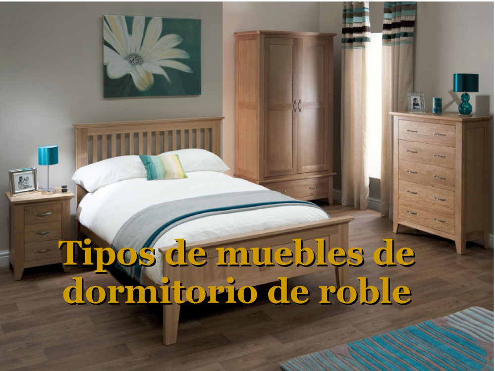 Tipos de Muebles de Dormitorio de Roble |authorSTREAM