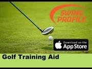 SWING PROFILE- MAKE YOUR SWING BETTER