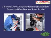 A-General: 24/7 Emergency Services | Residential | Commercial