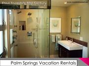 Vacation Rentals Palm Springs California