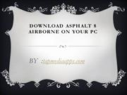 Download Asphalt 8 Airborne on Your PC