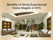 Benefits of Hiring Best Home Stagers in NYC