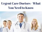 Urgent Care Doctors - Get Instant Medical Aid at Extended Hours