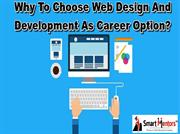 What are the perks of being an web designer & developer?