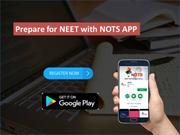 Prepare for NEET with NOTS APP