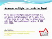Manage Multiple Gmail account | Get help +1 888-259-9422