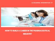Alexandra Rosenstein CT How to Build a Career in the Pharmaceutical In