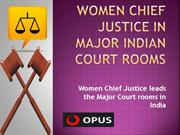 Women Chief Justice in Major Indian Court Rooms