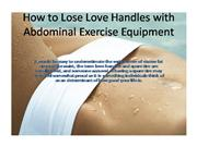 How to Lose Love Handles with Abdominal