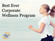 Best Ever Corporate Wellness Program