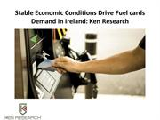 Ireland Fuel Card Market Analysis, Ireland Fuel Card Market Research -