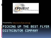 Picking Up The Best Flyer Distributor Company
