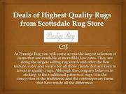 Deals of Highest Quality Rugs from Scottsdale Rug