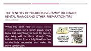 The Benefits Of Pre-Booking Family Ski Chalet Rental France And Other