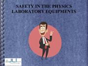 SAFETY IN THE PHYSICS LABORATORY EQUIPMENTS - JLAB