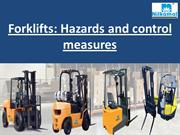 Forklifts Hazards and control measures