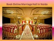 Book Online Marriage Hall In Noida