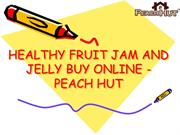 HEALTHY FRUIT JAM AND JELLY RECIPES - PEACH HUT