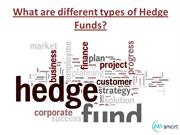 What are different types of Hedge Funds
