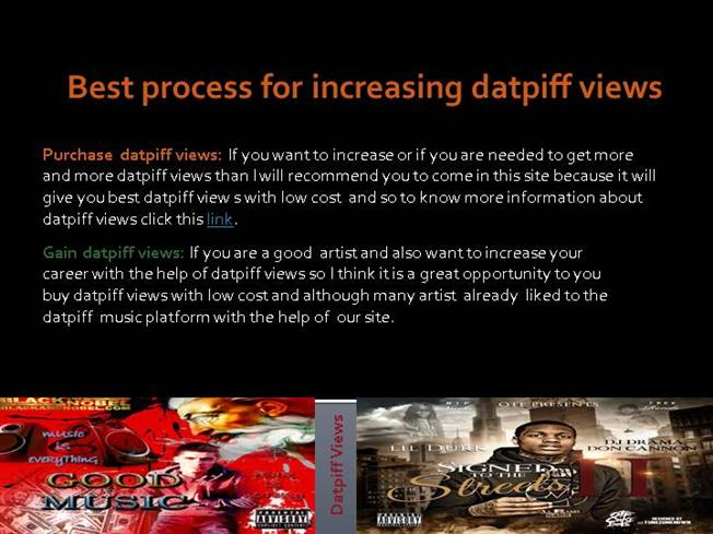 How to Increase Your Datpiff Views to Get Real Datpiff Views