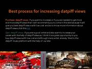 How to increase your datpiff views to get real datpiff views.