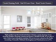 Vacate Cleaning Perth | End Of Lease Clean | Bond Vacate Cleaners