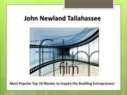 John Newland Tallahassee - Movies to Inspire the Entrepreneur