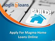 Magma Home loan, Apply Home Loan online, Magma Home loan In Hyderabad