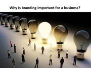 Why is branding important for a business