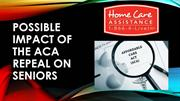 Possible Impact of the ACA Repeal on Seniors