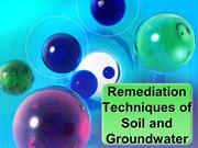 Remediation Techniques of Soil and Groundwater Pollution