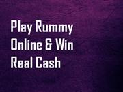 Playrummy online and win  real cash