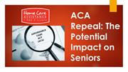 ACA Repeal: The Potential Impact on Seniors