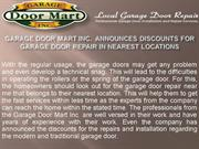 Garage Door Mart Inc.  Announces Discounts for Garage Door Repair in N