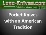 Pocket Knives with an American Tradition