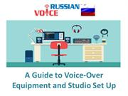 A Guide to Voice-Over Equipment and Studio Set Up