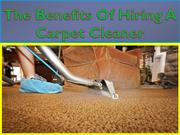 The benefits of hiring a carpet cleaner