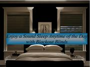 Enjoy a Sound Sleep Anytime of the Day with Blackout Blinds