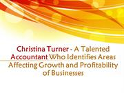 Christina Turner - An Accountant Who Identifies Areas of Businesses