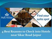 4 Best Reasons to Check into Hotels near Sikar Road Jaipur