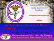 Panchmukhi Air Ambulance Services in Ranchi